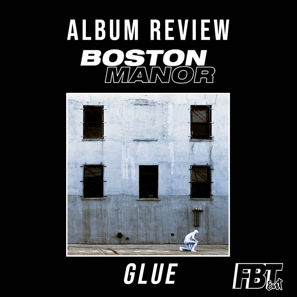 Album Review: GLUE - Boston Manor