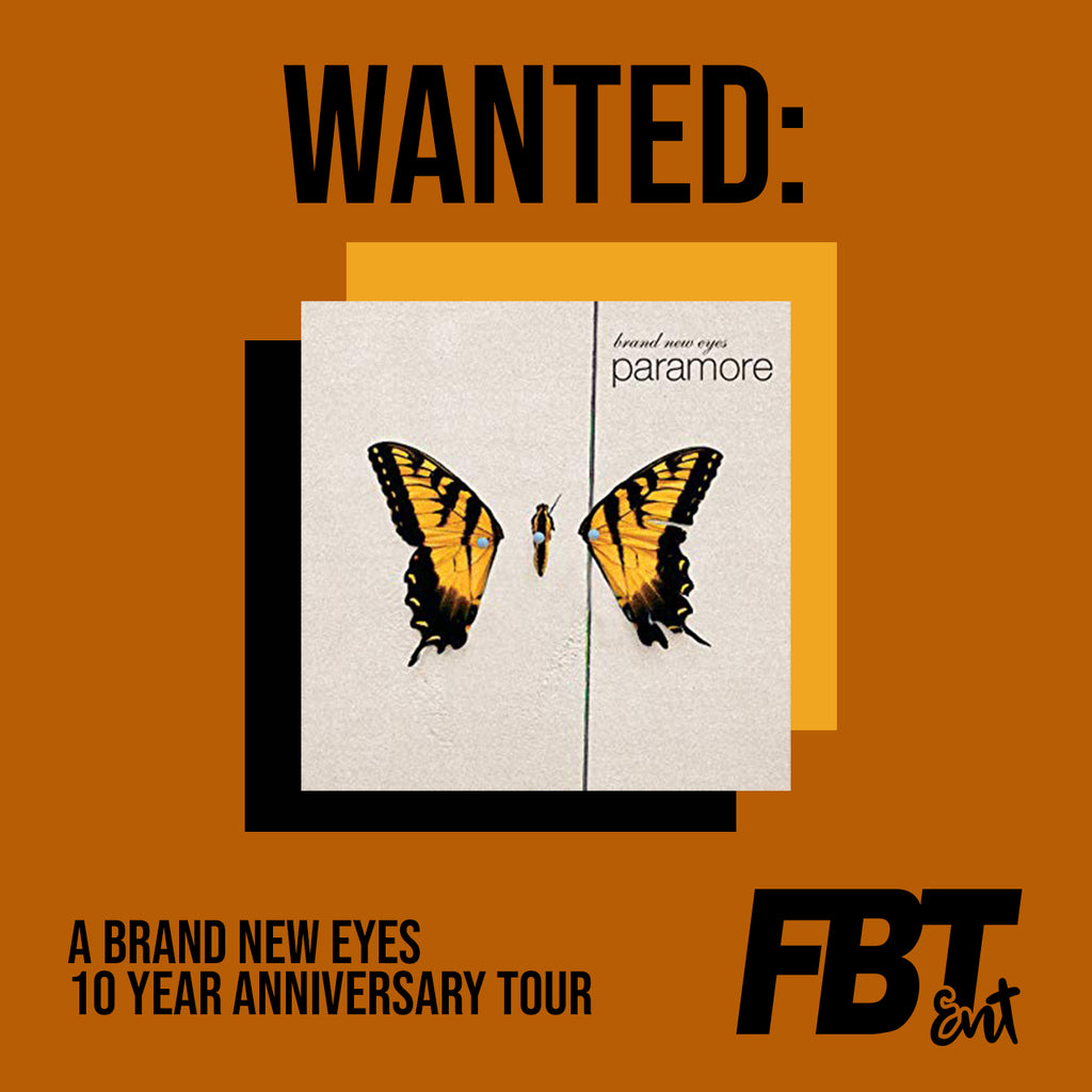 WANTED: 'Brand New Eyes' 10 Year Anniversary Tour