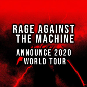 Rage Against The Machine Announce 2020 World Tour