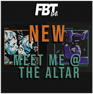 Meet Me @ The Altar: New Singles