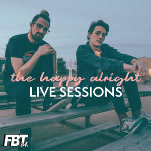 The Happy Alright: Live Sessions