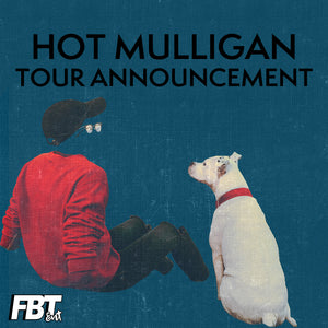 Hot Mulligan Tour Announcement