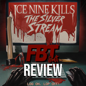 "Ice Nine Kills - ""The Silver Stream"" REVIEW"