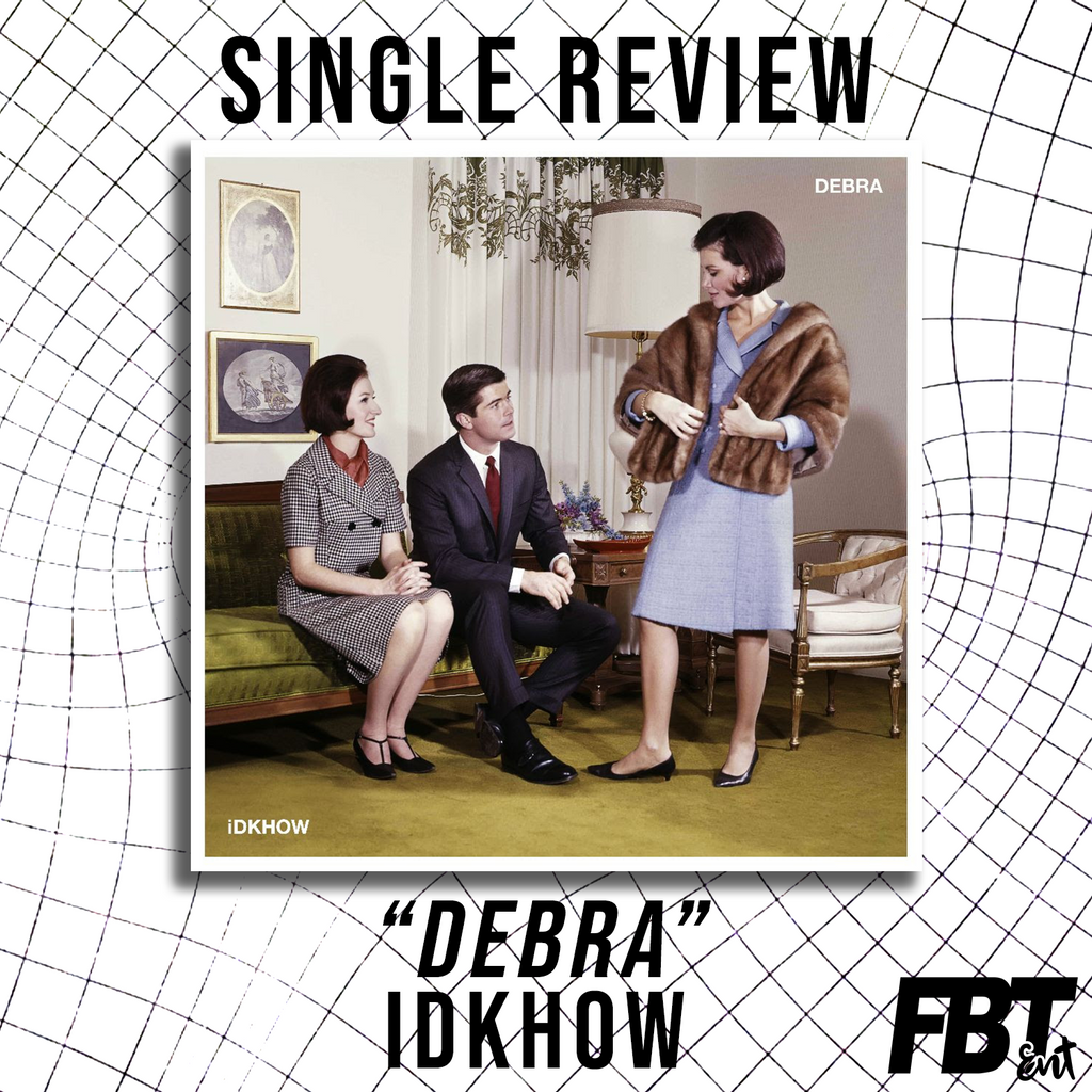 "Single Review: iDKHOW - ""Debra"" (Beck Cover)"