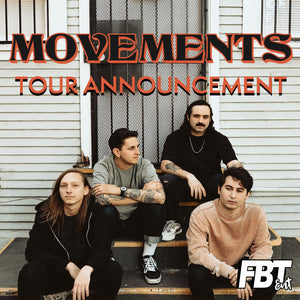 Movements Announce 2020 Tour