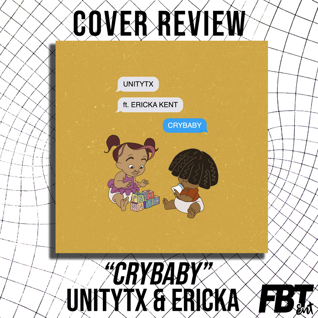 "Cover Review: ""Crybaby"" - UnityTX ft. Ericka Kent (Originally by Megan Thee Stallion)"