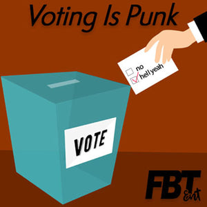 Voting Is Punk: Election Low-down