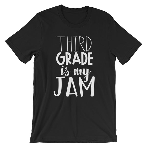 Third Grade is My Jam (NEW Design) Short-Sleeve Unisex T-Shirt