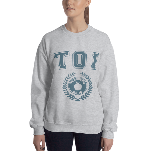 Teachers of Instagram University Sweatshirt