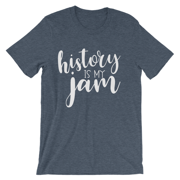 History is my Jam Unisex short sleeve t-shirt