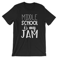Middle School is My Jam (NEW Design) Short-Sleeve Unisex T-Shirt
