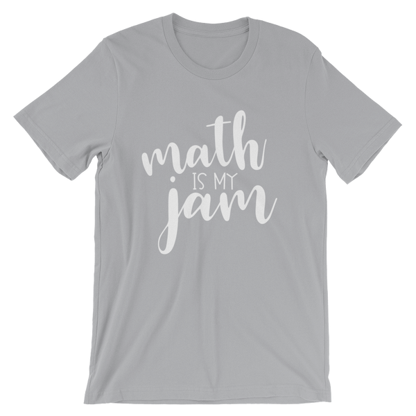Math is My JAM Gray Unisex short sleeve t-shirt