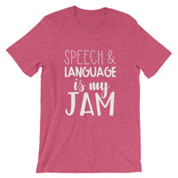 Speech and Language is my Jam Short-Sleeve Unisex T-Shirt
