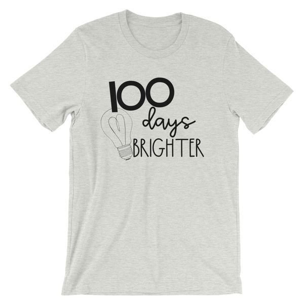 100 Days Brighter Simple Short-Sleeve Unisex T-Shirt