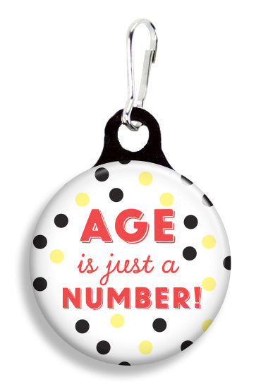 Age is Just a Number - Fetch Life Pet Outfitters Dog & Cat Collar Clips