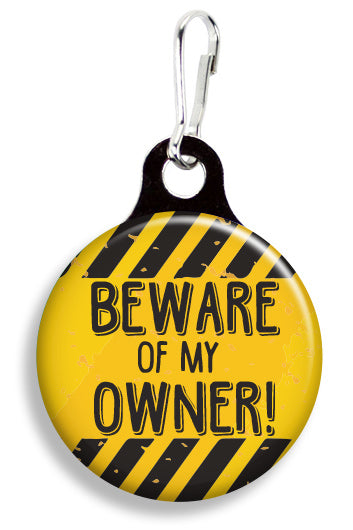 Beware of My Owner - Fetch Life Pet Outfitters Dog & Cat Collar Clips