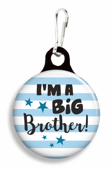 I'm a Big Brother - Fetch Life Pet Outfitters Dog & Cat Collar Clips