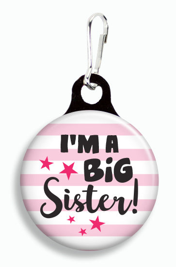 I'm a Big Sister - Fetch Life Pet Outfitters Dog & Cat Collar Clips
