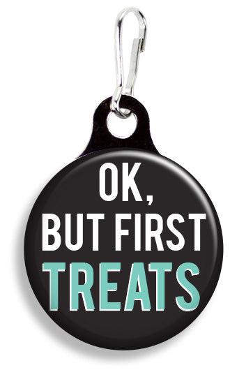 But First, Treats - Fetch Life Pet Outfitters Dog & Cat Collar Clips