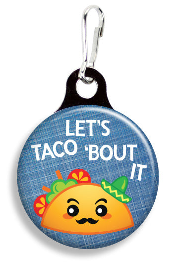 Let's Taco 'Bout It - Fetch Life Pet Outfitters Dog & Cat Collar Clips