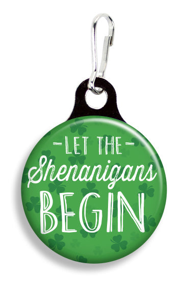 Let the Shenanigans Begin - Fetch Life Pet Outfitters Dog & Cat Collar Clips