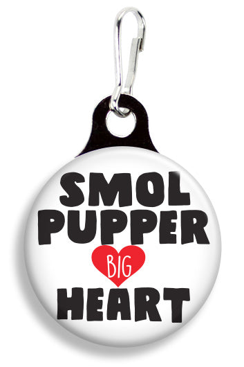 Smol Pupper Big Heart - Fetch Life Pet Outfitters Dog & Cat Collar Clips