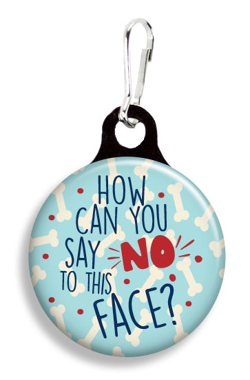 Say No to this Face - Fetch Life Pet Outfitters Dog & Cat Collar Clips
