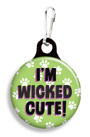 I'm Wicked Cute! - Fetch Life Pet Outfitters Dog & Cat Collar Clips