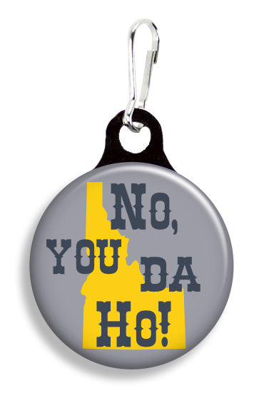 You Da Ho - Fetch Life Pet Outfitters Dog & Cat Collar Clips
