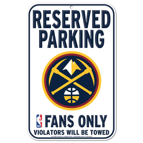 2018-19 Denver Nuggets Parking Sign