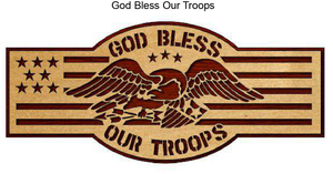 715, God Bless Troops, 15 in. x 6.5 in.