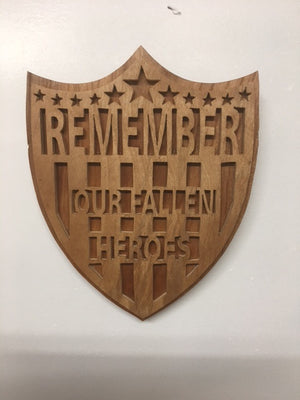 Remember Our Fallen Heroes Shield
