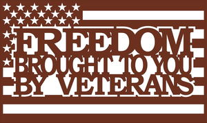 Freedom brought to you by Vets