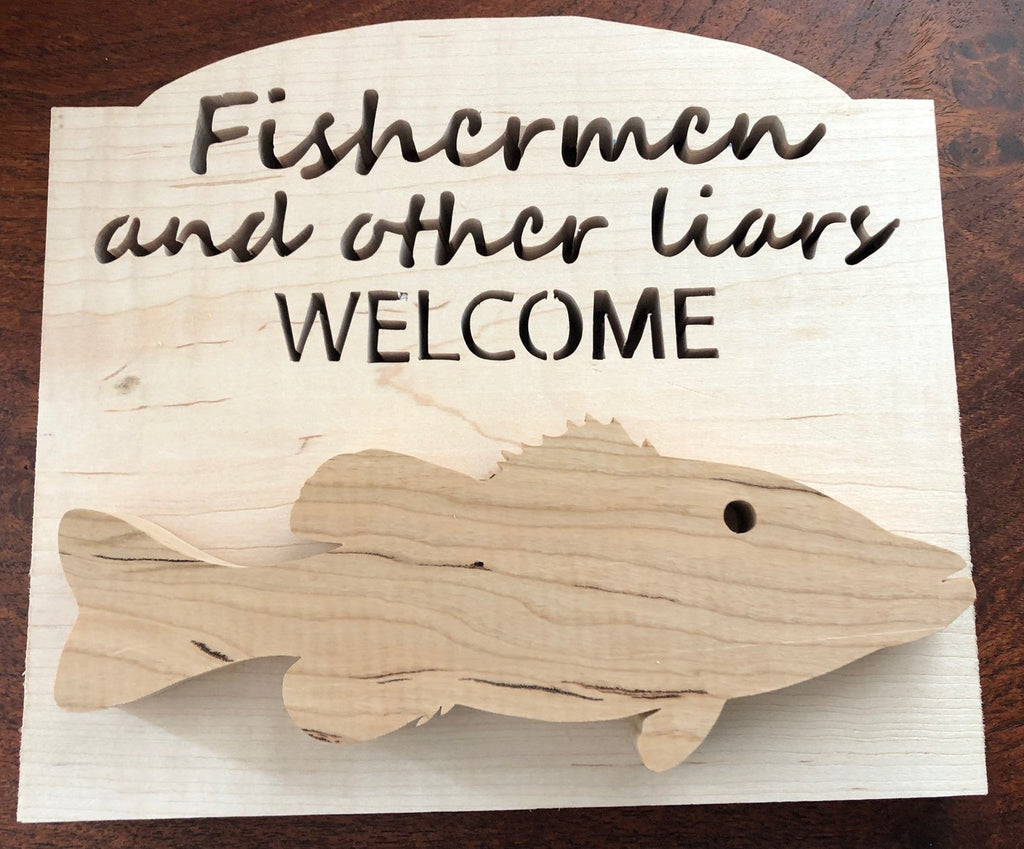 Fishermen and Other Liars Welcome Sign