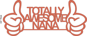 1550, Totally Awesome Nana, 7 in. x 8 in.