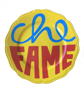"Ceramic Hand Painted ""Che Fame"" Plate"