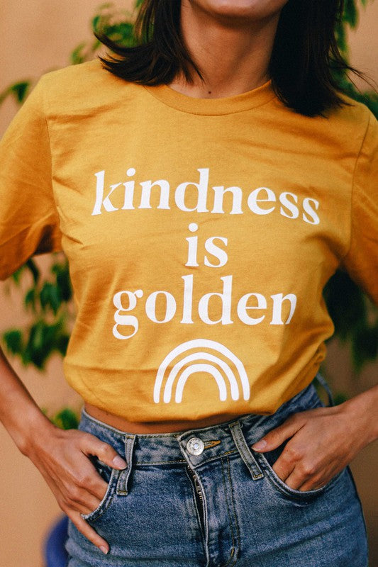 Kindness is Golden Tee