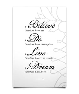 """Believe Do Live Dream"" Wall Poster - Moonsun Malibu"