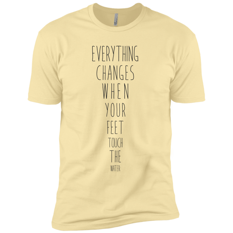 """Everything Changes When Your Feet Touch The Water"" Premium Unisex Tee - Moonsun Malibu"