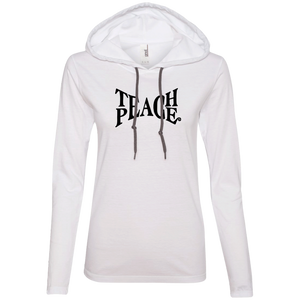 """Teach Peace"" Ladies' T-Shirt Longsleeve Hoodie - Moonsun Malibu"