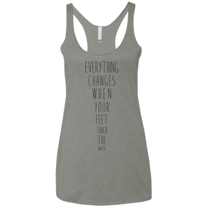 """Everything Changes When Your Feet Touch The Water"" Ladies' Triblend Tank - Moonsun Malibu"