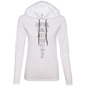 """Everything Changes When Your Feet Touch The Water"" Ladies' T-Shirt Longsleeve Hoodie - Moonsun Malibu"