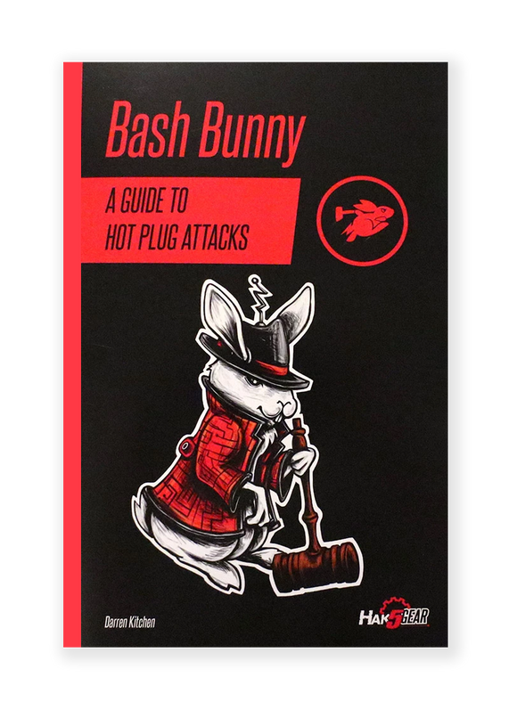 Bash Bunny Field Guide