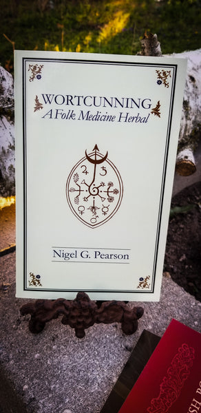 WortCunning  A Folk Medicine Herbal and A Folk Magic Herbal by Nigel G. Pearson