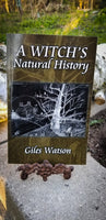 A Witches Natural History by Giles Watson