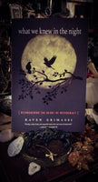 What We Knew in the Night~ Reawakening the Heart of Witchcraft by Raven Grimassi