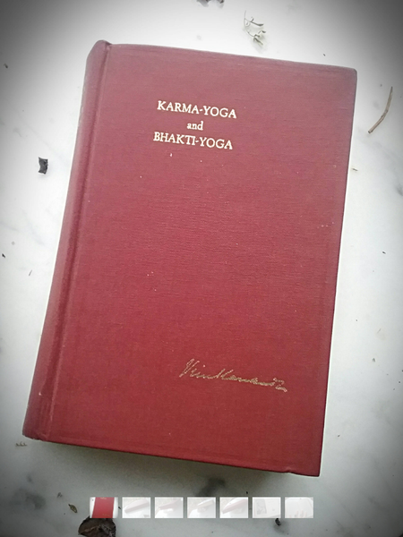 Karma-Yoga and Bhakti-Yoga 1970 Edition Book~ Yoga ~ Guru ~ Eastern Philosophy ~ Yoga Handbook~ Fine Condition