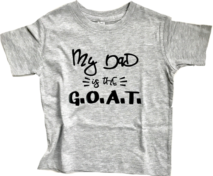 My Dad is the GOAT Onesie OR TSHIRT - Light Gray, TEES - itsmypartykids