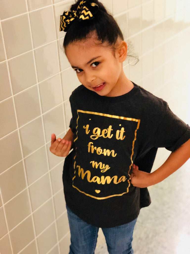 I Get It From My Mama Onesie OR TSHIRT - Gold (White or Dark Gray), TEES - itsmypartykids