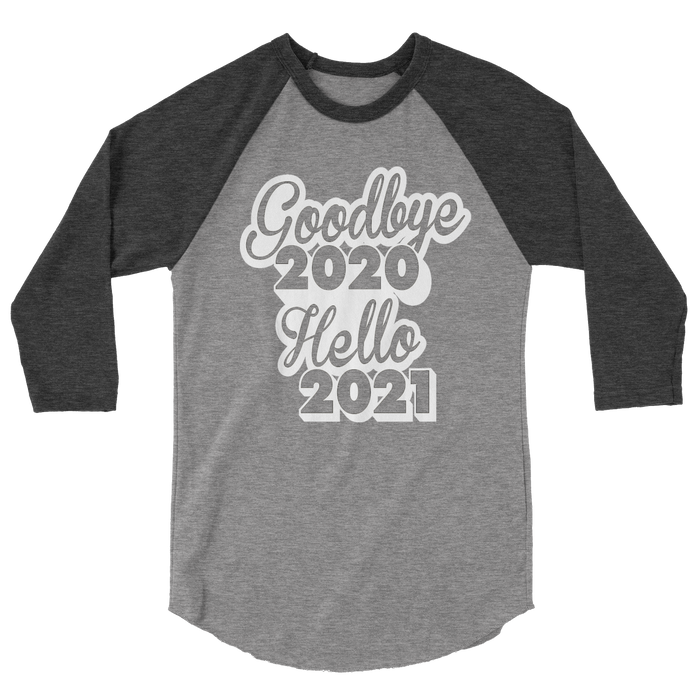 Goodbye 2020 Hello 2021 NYE Kids Raglan Tee Shirt - Grey